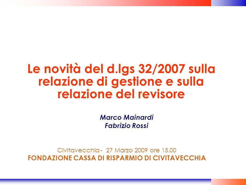 Le novità del d.lgs 32/2007 sulla relazione di gestione e sulla relazione del revisore
