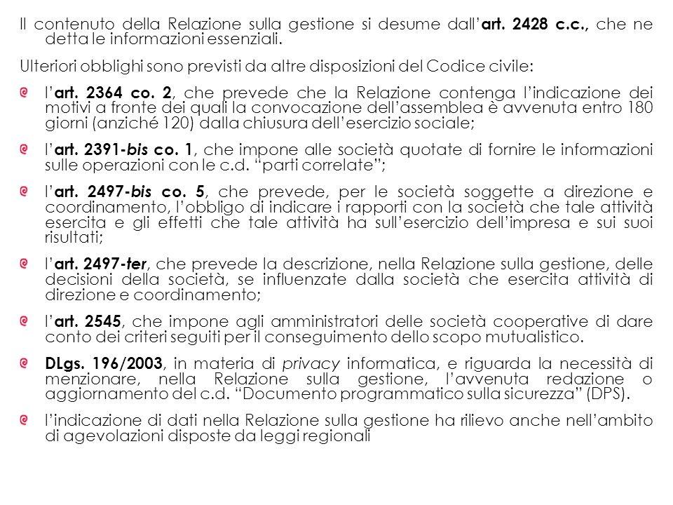 Il contenuto della Relazione sulla gestione si desume dall'art. 2428 c