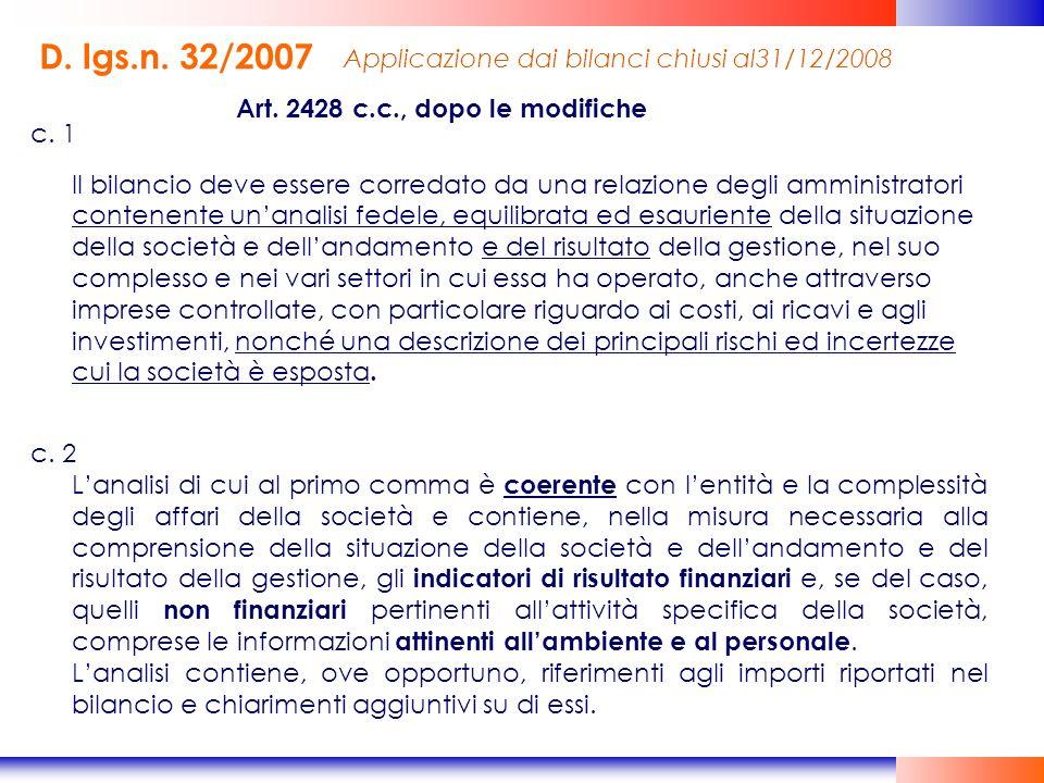D. lgs.n. 32/2007 Applicazione dai bilanci chiusi al31/12/2008