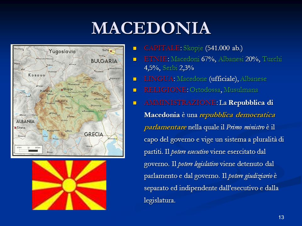 MACEDONIA CAPITALE: Skopje (541.000 ab.)
