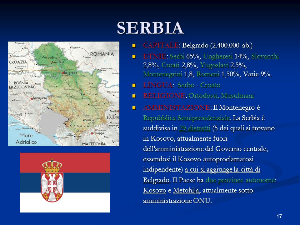 SERBIA CAPITALE: Belgrado (2.400.000 ab.)