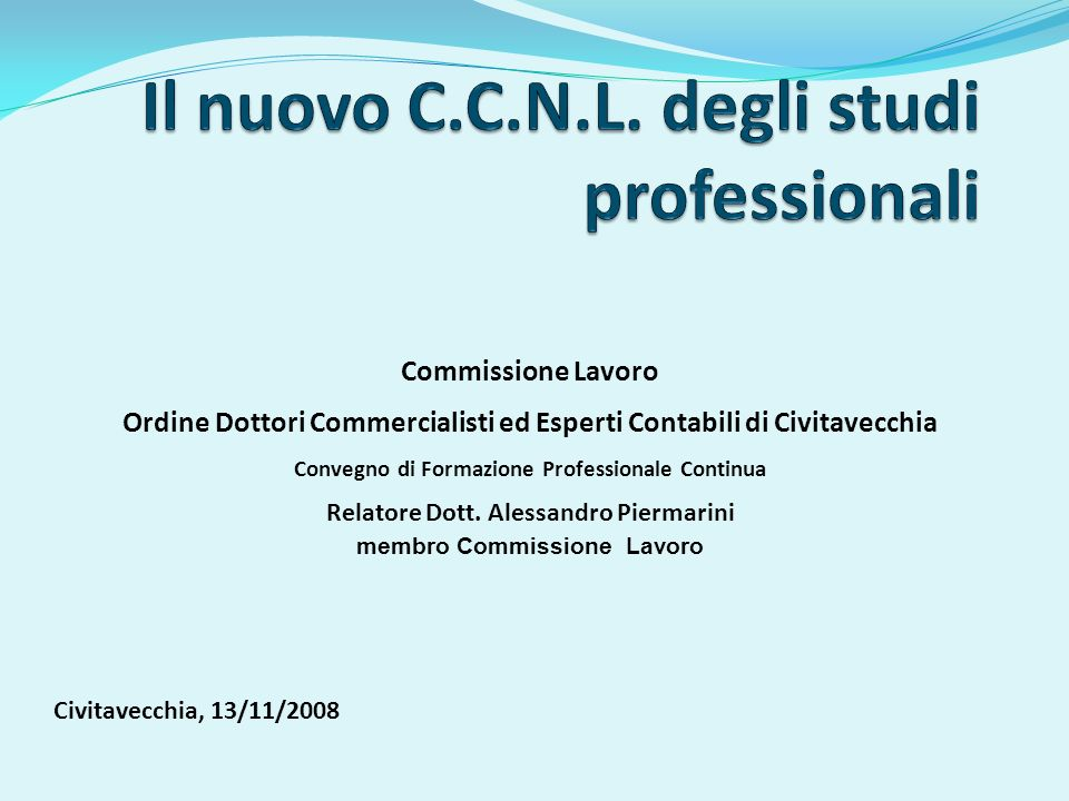Il nuovo C.C.N.L. degli studi professionali