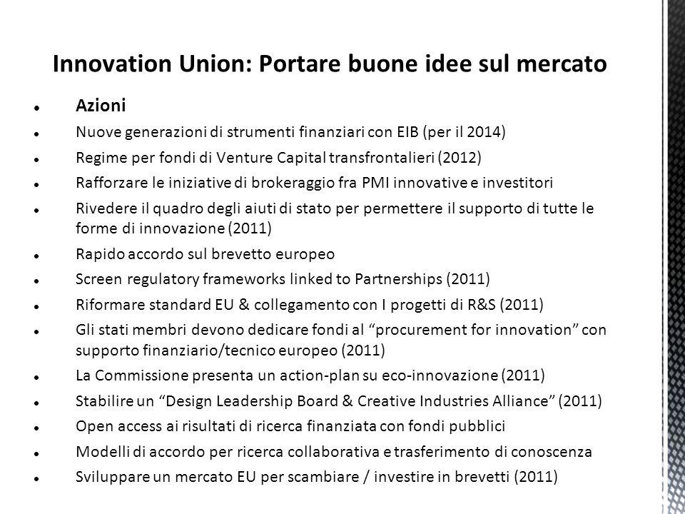 Innovation Union: Portare buone idee sul mercato