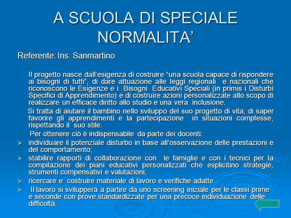 A SCUOLA DI SPECIALE NORMALITA'