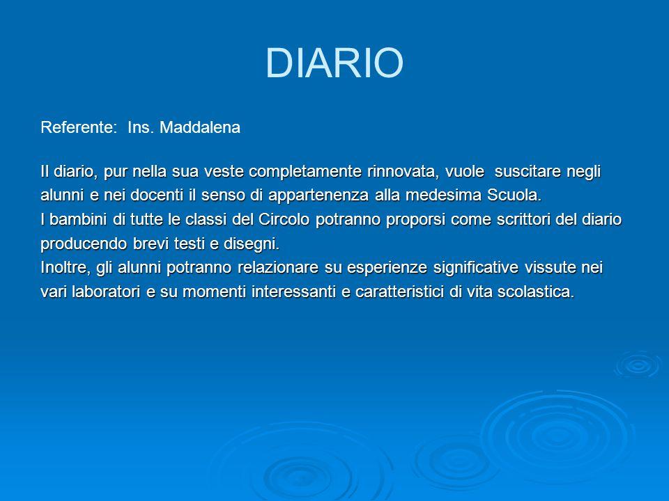 DIARIO Referente: Ins. Maddalena