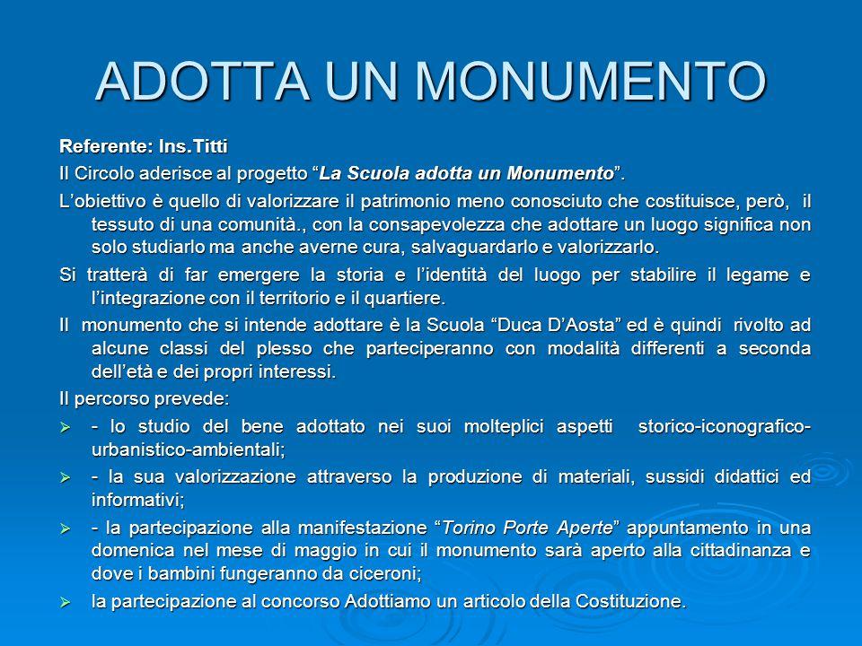 ADOTTA UN MONUMENTO Referente: Ins.Titti