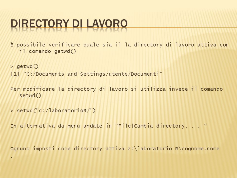 DIRECTORY DI LAVORO