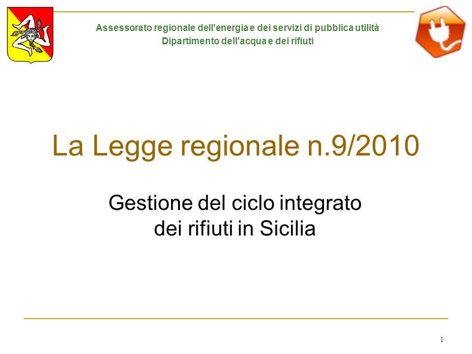 La Legge regionale n.9/2010 Gestione del ciclo integrato