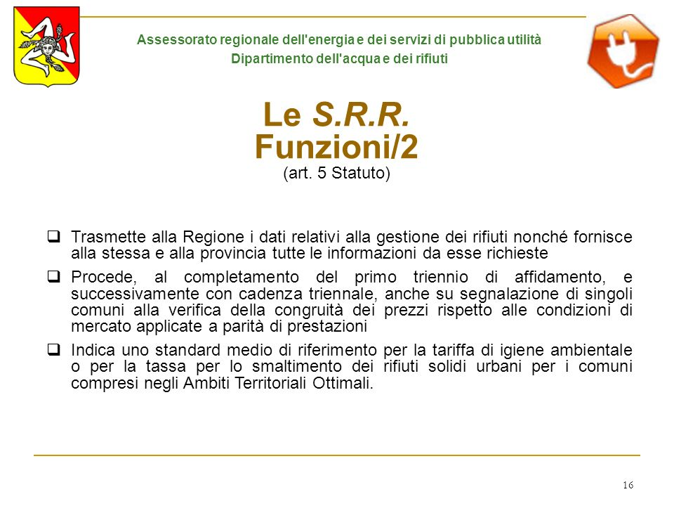 Le S.R.R. Funzioni/2 (art. 5 Statuto)