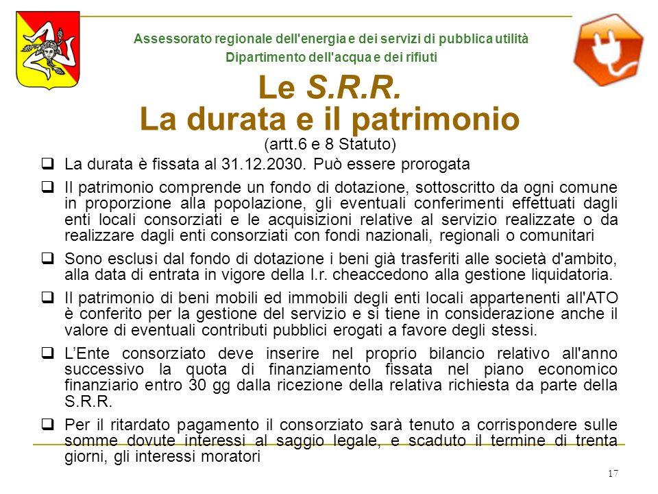 Le S.R.R. La durata e il patrimonio (artt.6 e 8 Statuto)