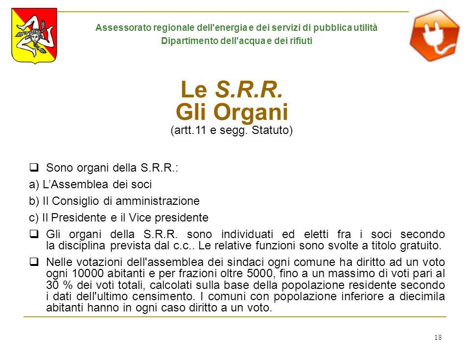 Le S.R.R. Gli Organi (artt.11 e segg. Statuto)