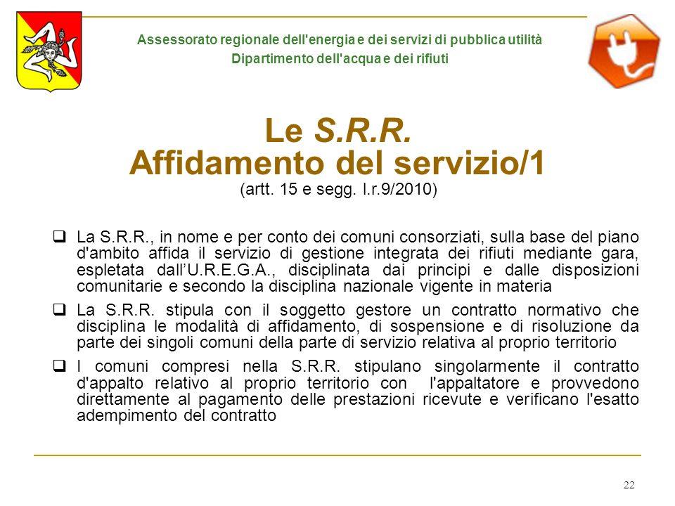 Le S.R.R. Affidamento del servizio/1 (artt. 15 e segg. l.r.9/2010)