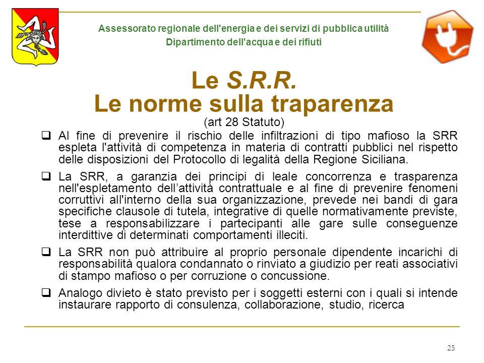 Le S.R.R. Le norme sulla traparenza (art 28 Statuto)