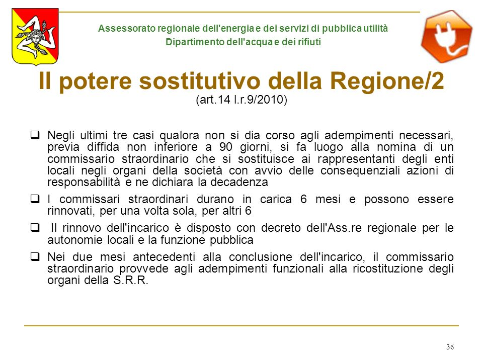 Il potere sostitutivo della Regione/2 (art.14 l.r.9/2010)