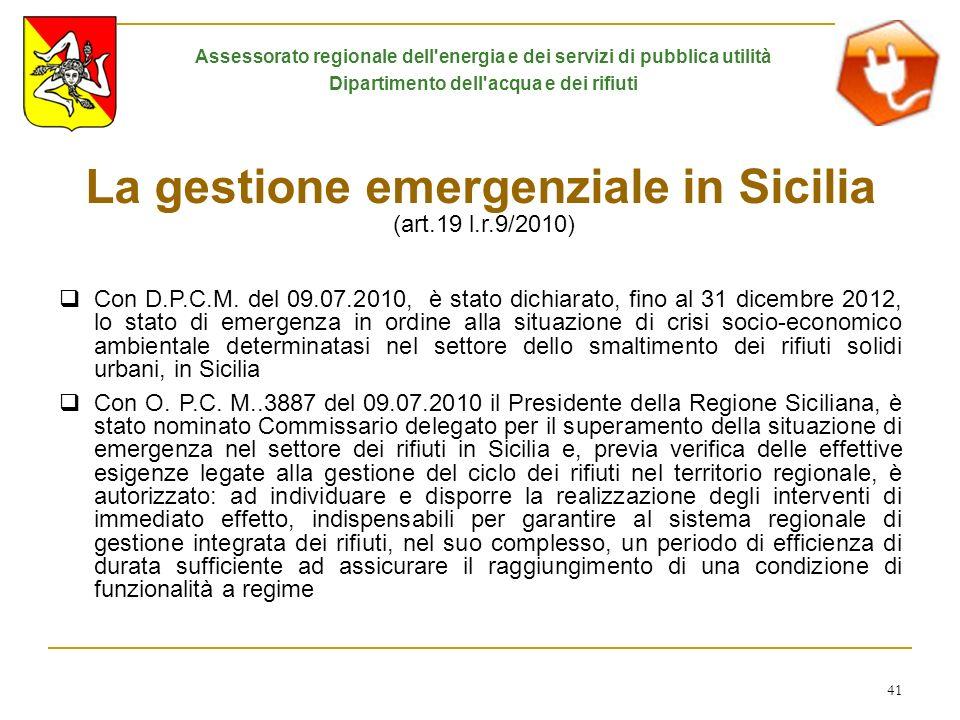 La gestione emergenziale in Sicilia (art.19 l.r.9/2010)