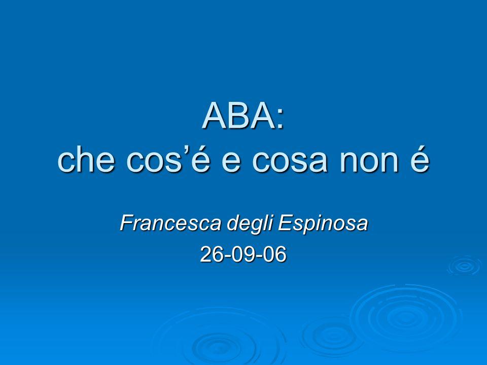 ABA: che cos'é e cosa non é