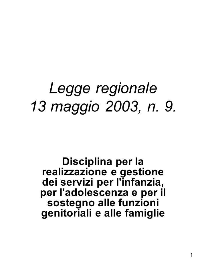 Legge regionale 13 maggio 2003, n. 9.