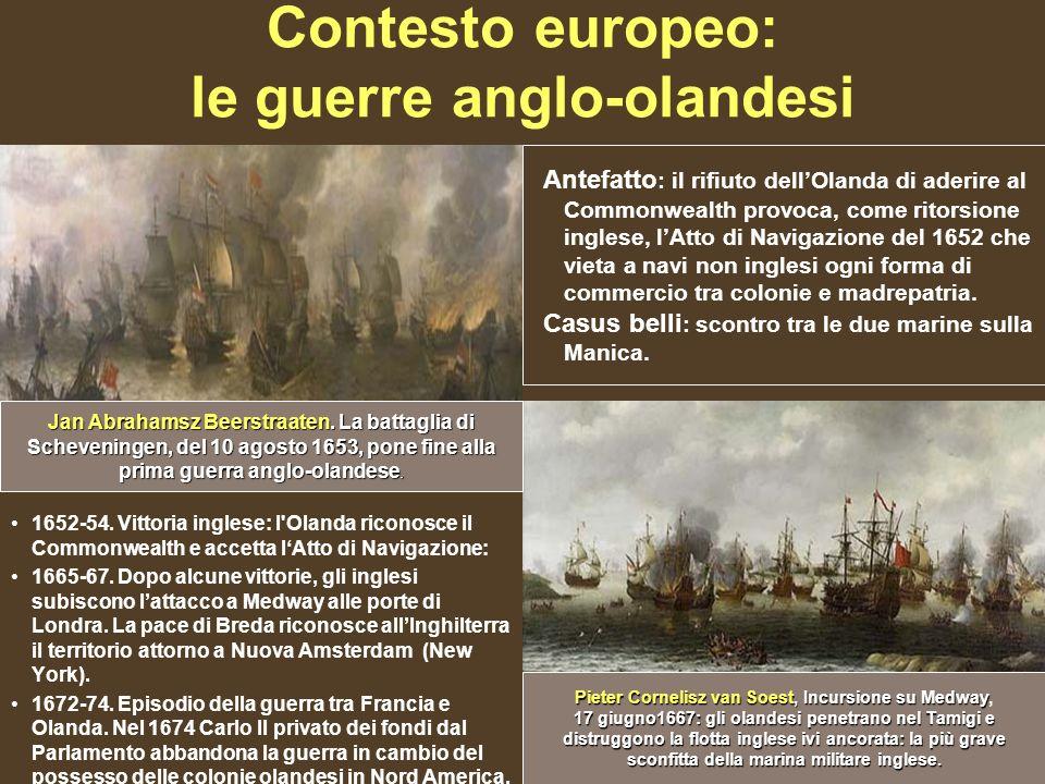 Contesto europeo: le guerre anglo-olandesi