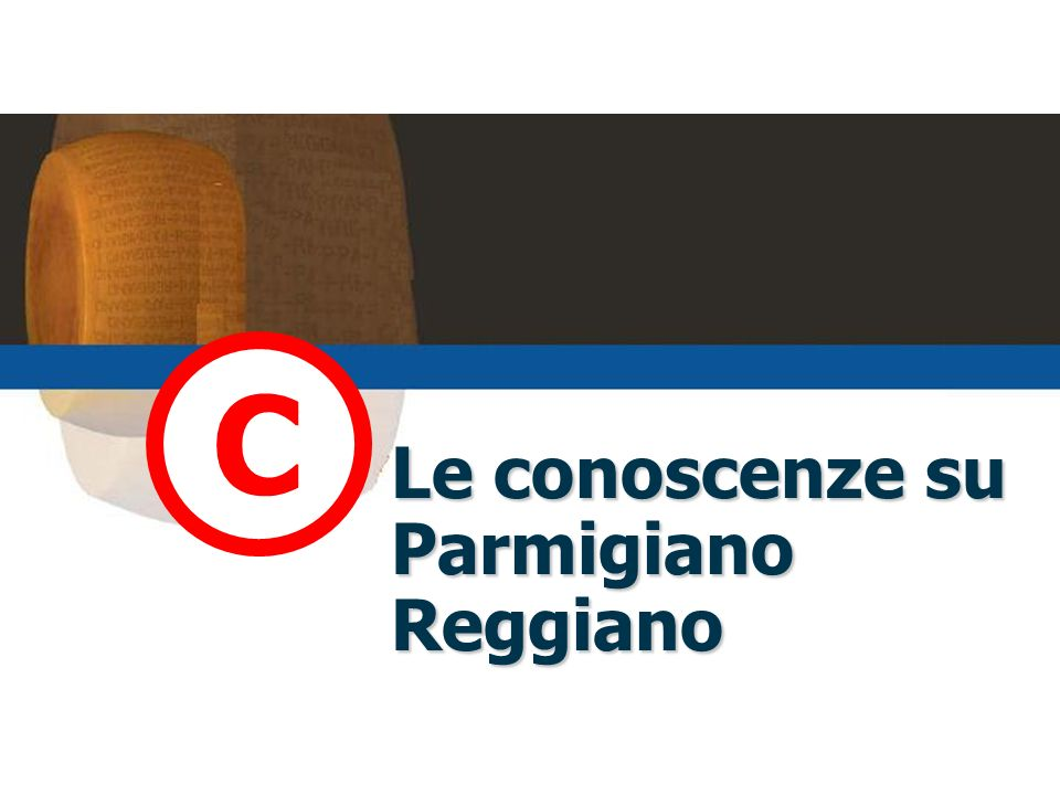 Le conoscenze su Parmigiano Reggiano
