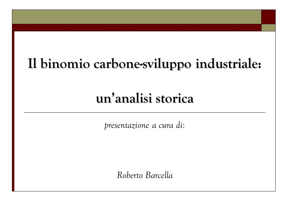 Il binomio carbone-sviluppo industriale: un'analisi storica