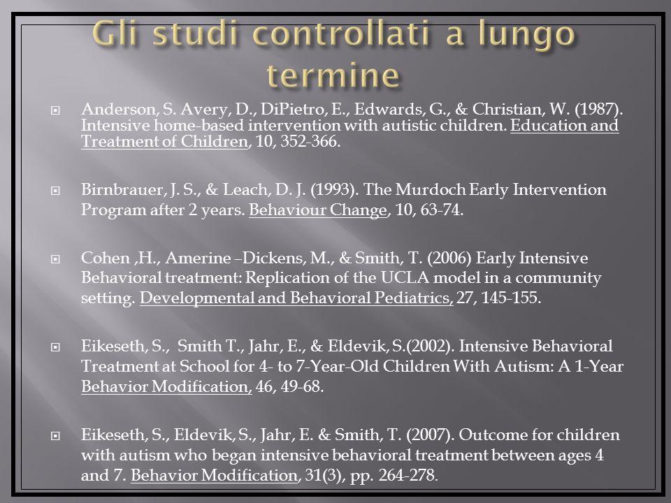 Gli studi controllati a lungo termine
