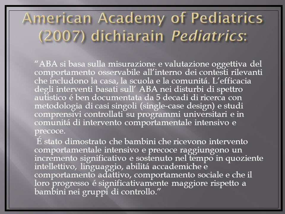 American Academy of Pediatrics (2007) dichiarain Pediatrics: