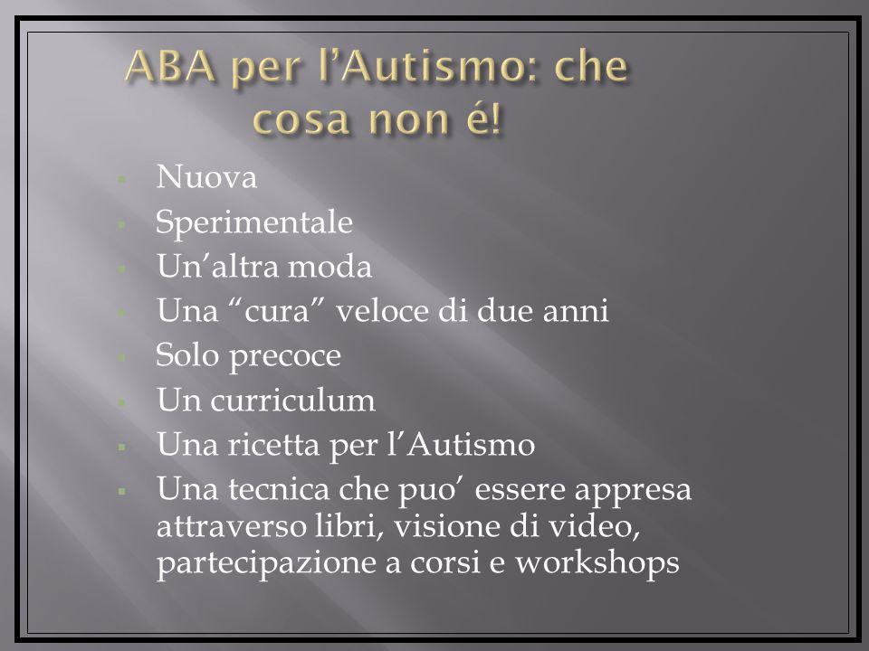 ABA per l'Autismo: che cosa non é!