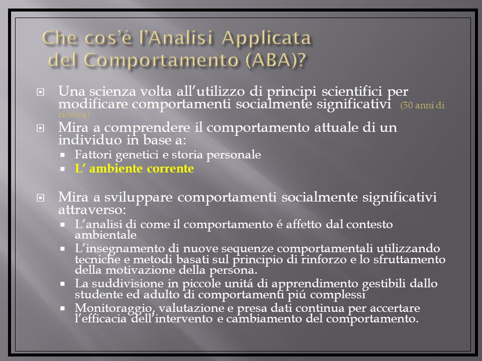 Che cos'é l'Analisi Applicata del Comportamento (ABA)