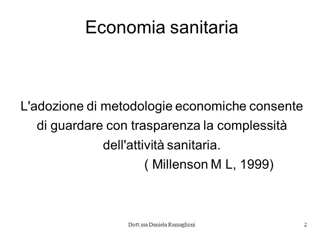 Economia sanitaria L adozione di metodologie economiche consente