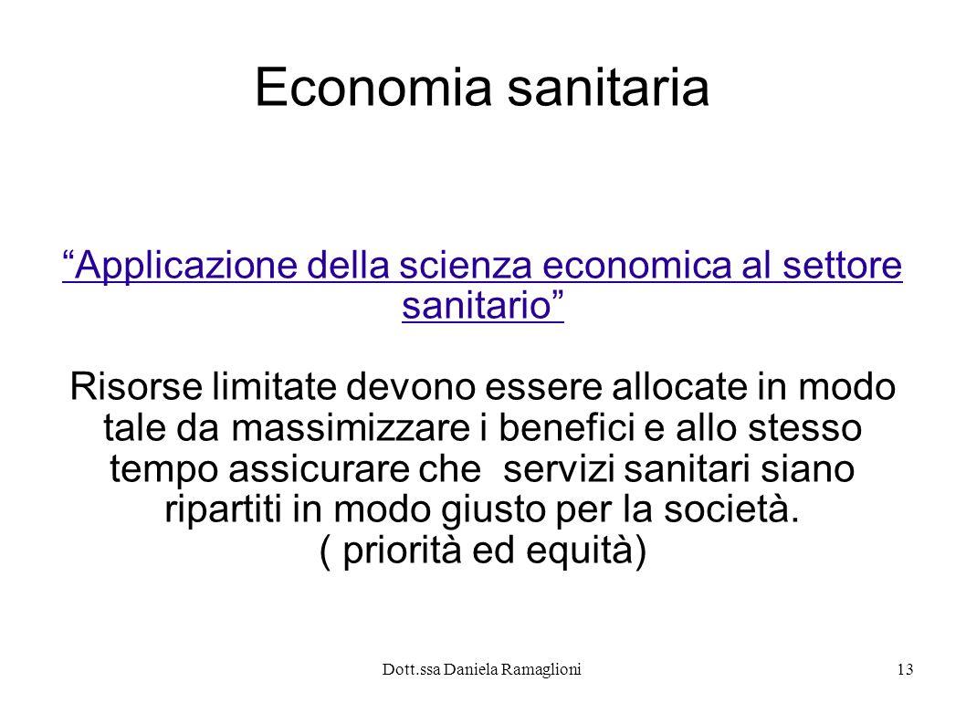 Economia sanitaria Applicazione della scienza economica al settore sanitario