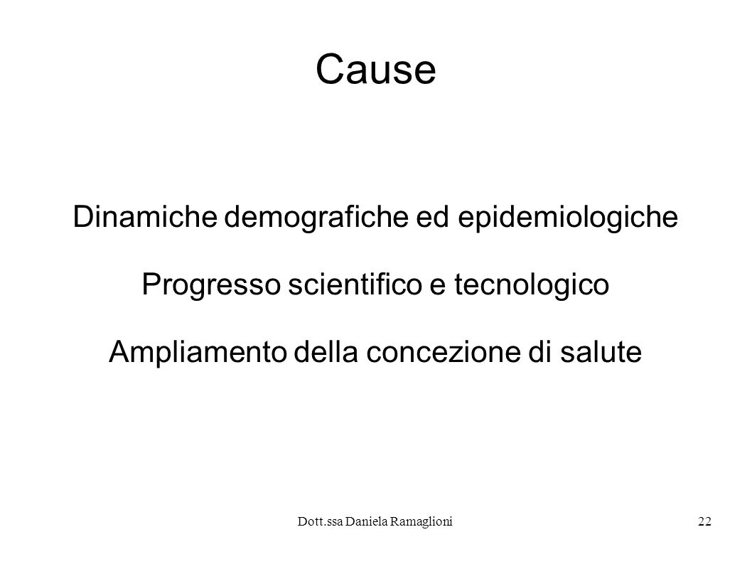 Cause Dinamiche demografiche ed epidemiologiche