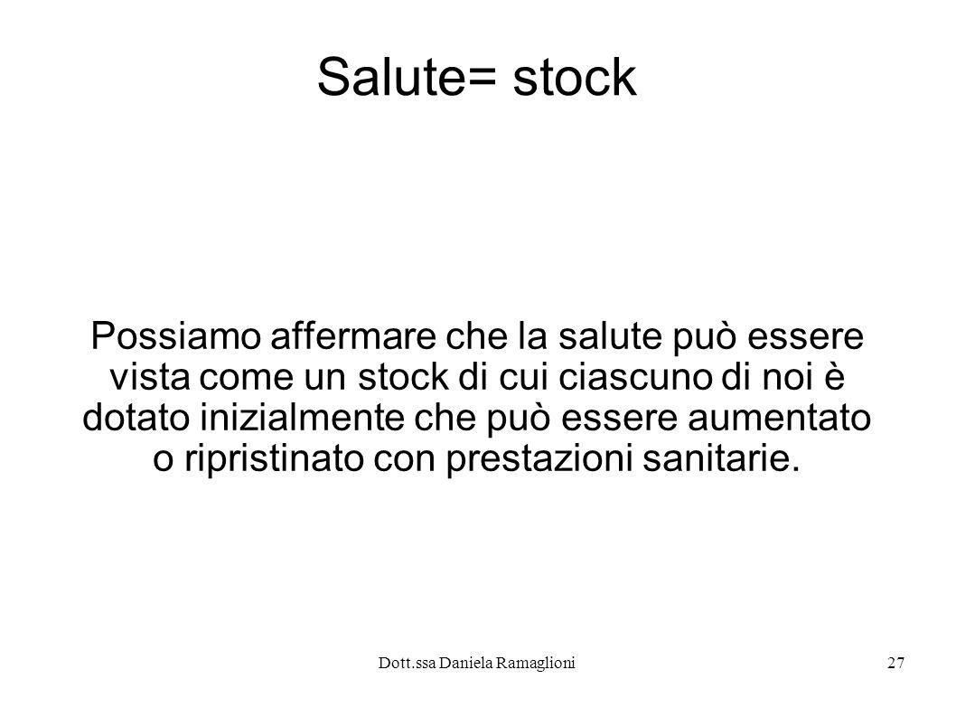 Salute= stock Possiamo affermare che la salute può essere