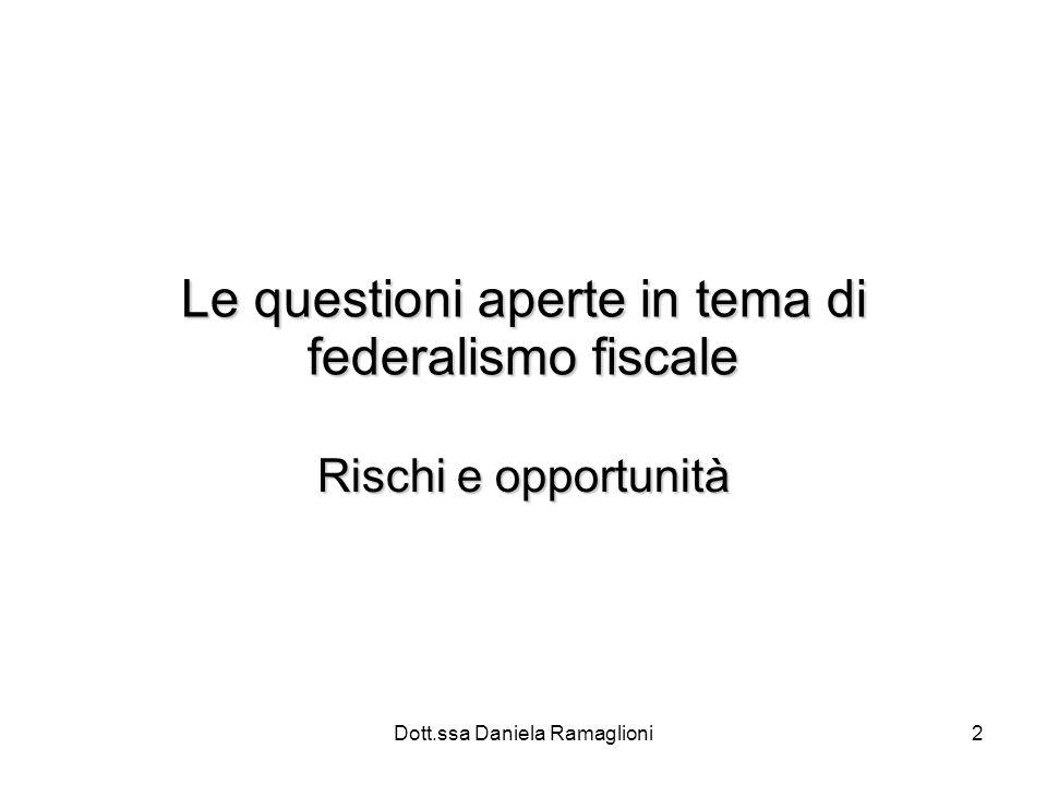 Le questioni aperte in tema di federalismo fiscale
