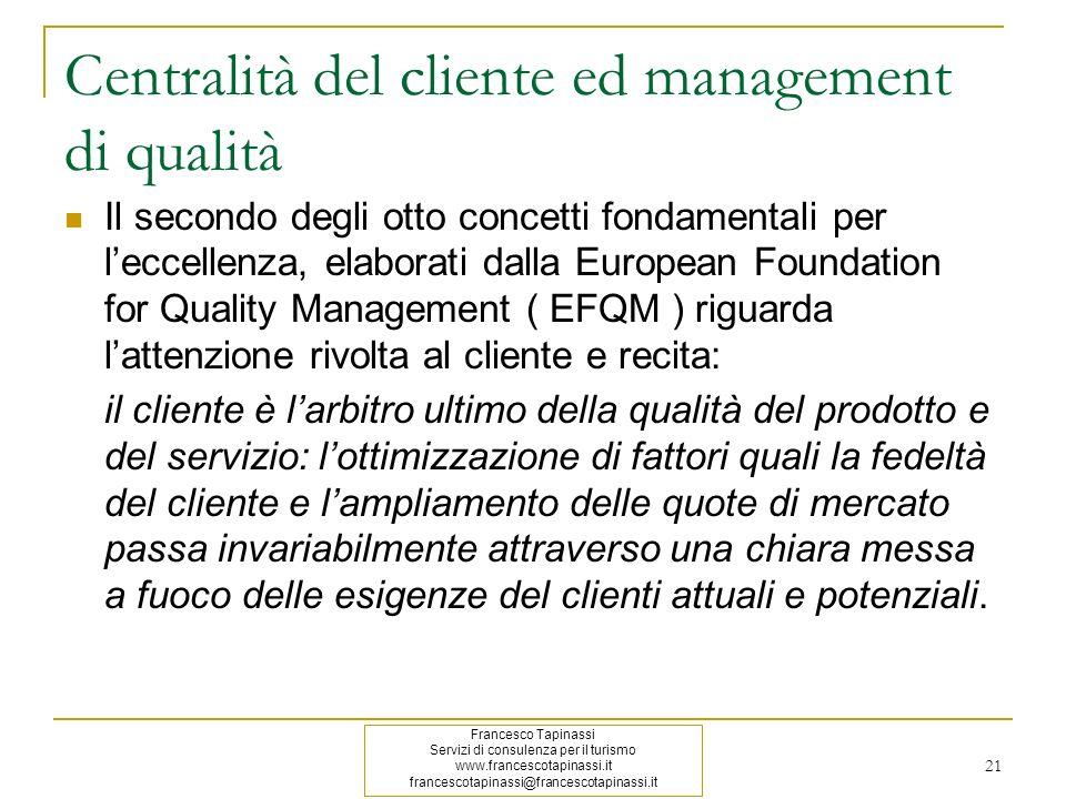 Centralità del cliente ed management di qualità