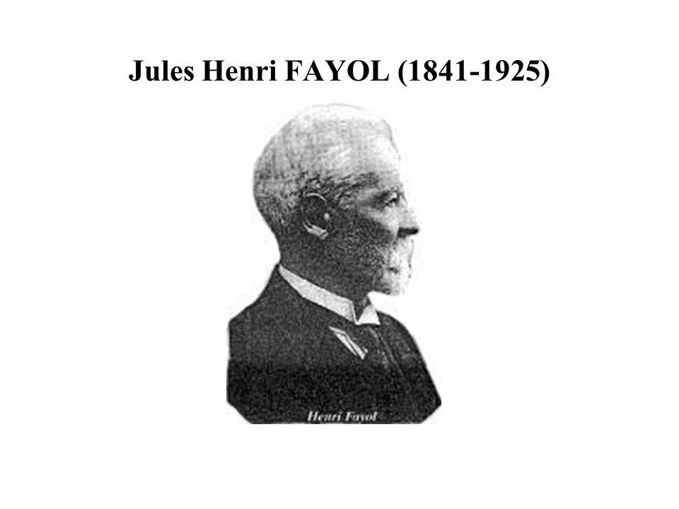 Jules Henri FAYOL (1841-1925)