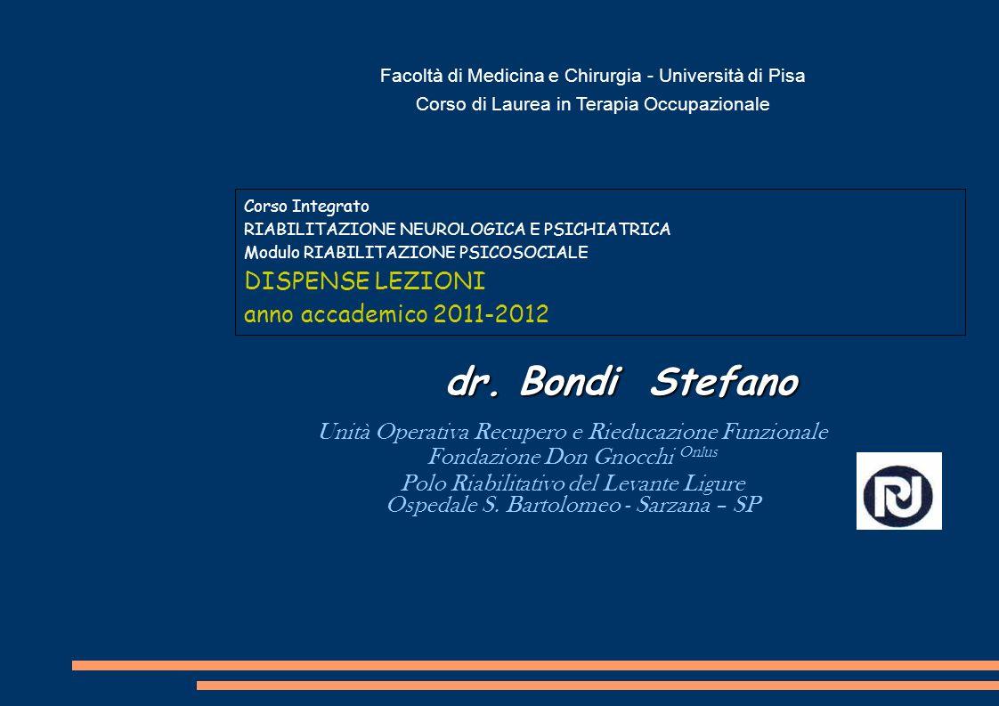 dr. Bondi Stefano Unità Operativa Recupero e Rieducazione Funzionale