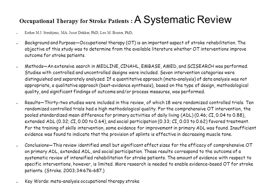 Occupational Therapy for Stroke Patients : A Systematic Review