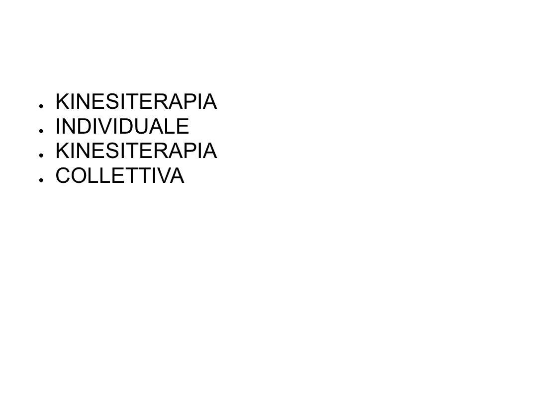 KINESITERAPIA INDIVIDUALE COLLETTIVA 122