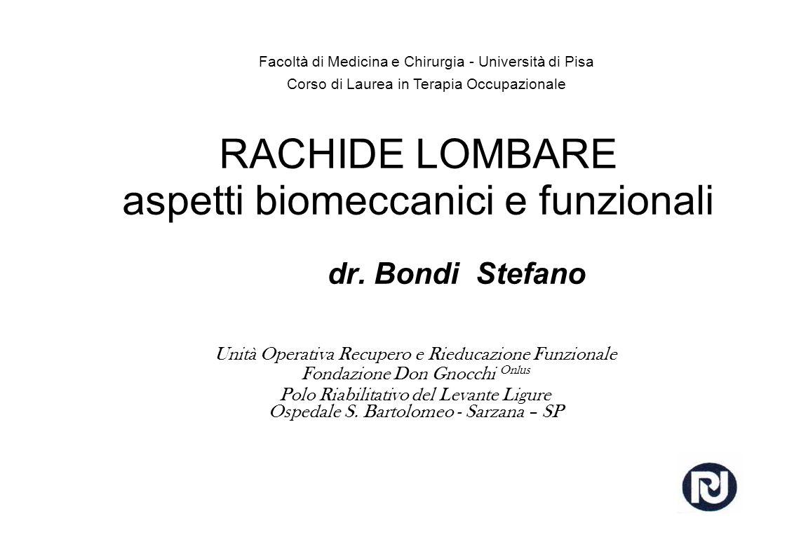 RACHIDE LOMBARE aspetti biomeccanici e funzionali