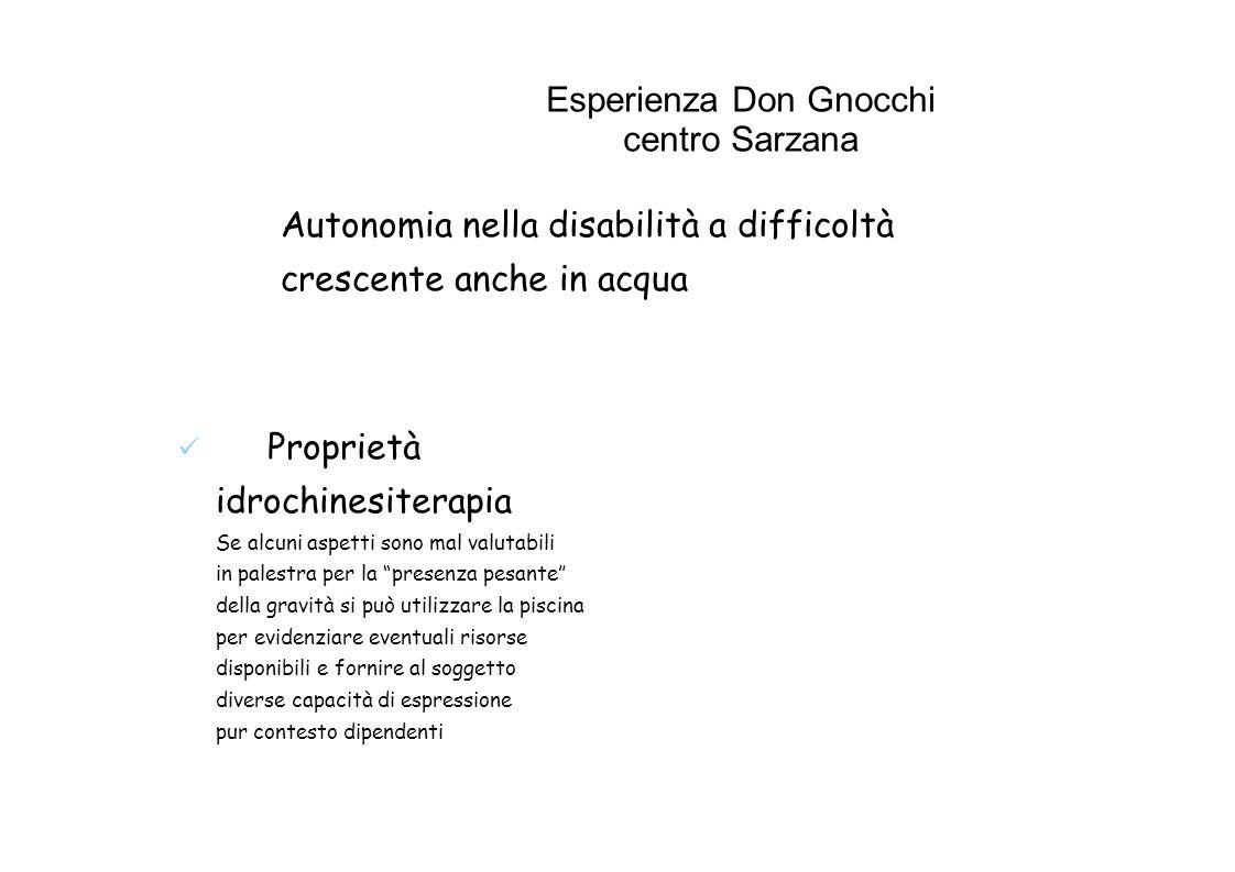 Esperienza Don Gnocchi centro Sarzana