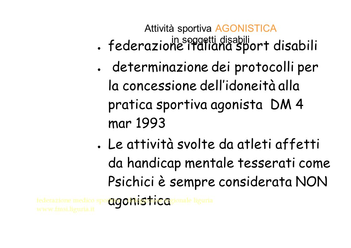 Attività sportiva AGONISTICA in soggetti disabili