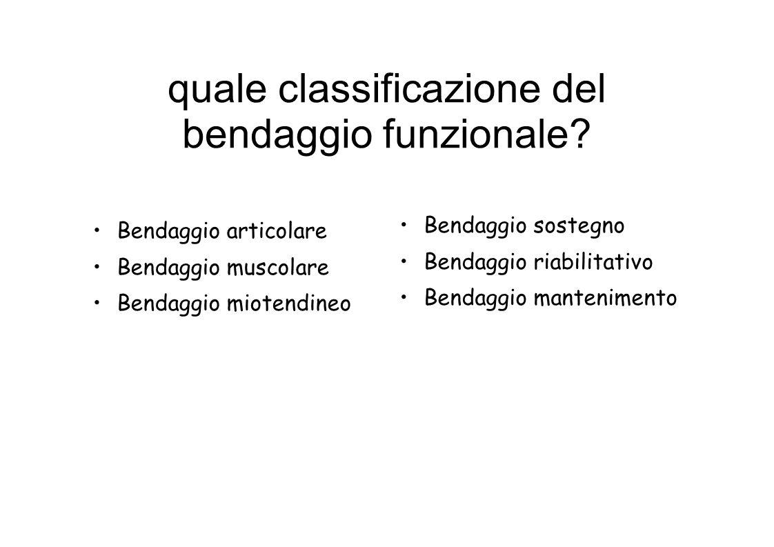 quale classificazione del bendaggio funzionale