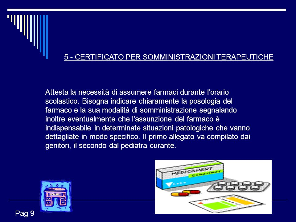 5 - CERTIFICATO PER SOMMINISTRAZIONI TERAPEUTICHE