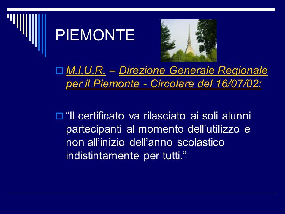 PIEMONTE M.I.U.R. – Direzione Generale Regionale per il Piemonte - Circolare del 16/07/02: