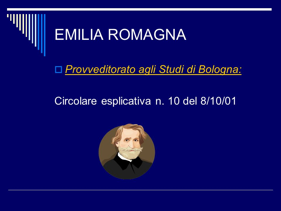 EMILIA ROMAGNA Provveditorato agli Studi di Bologna: