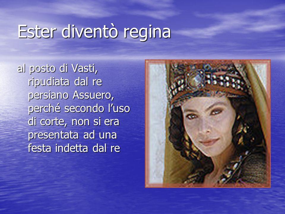 Ester diventò regina