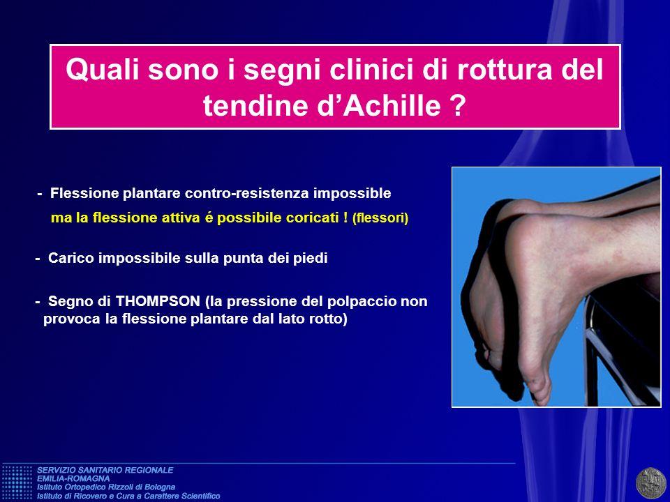 Quali sono i segni clinici di rottura del tendine d'Achille