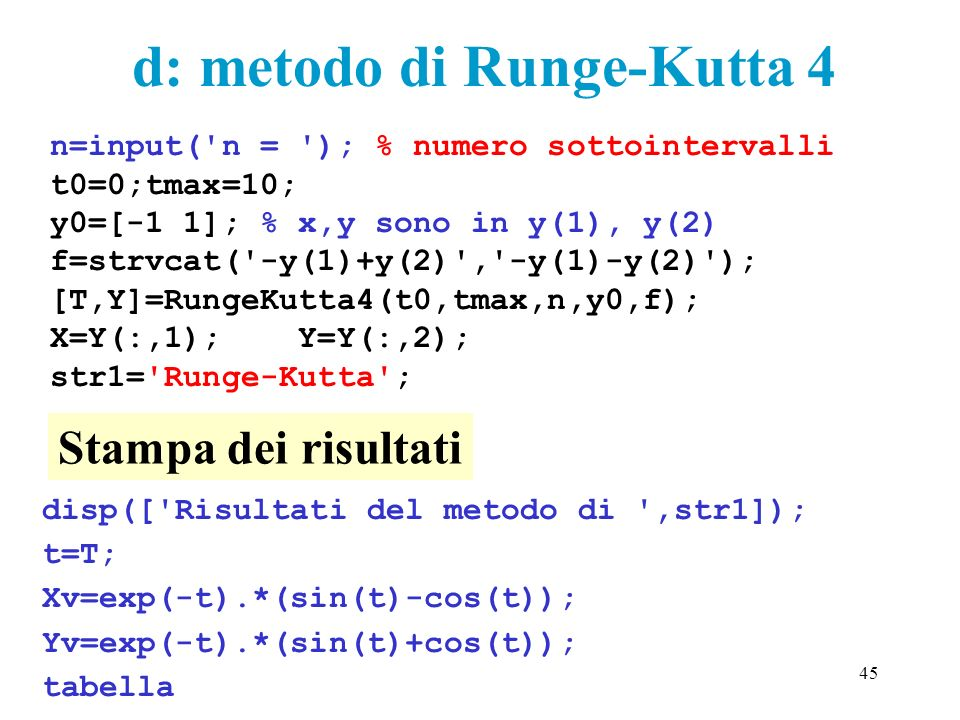 d: metodo di Runge-Kutta 4