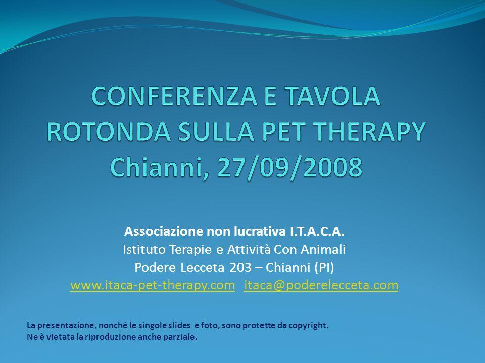 CONFERENZA E TAVOLA ROTONDA SULLA PET THERAPY Chianni, 27/09/2008
