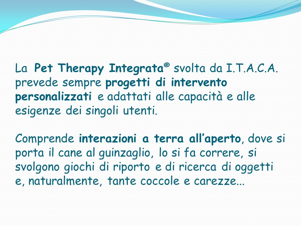 La Pet Therapy Integrata® svolta da I. T. A. C. A